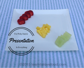 food presentation for picky eaters