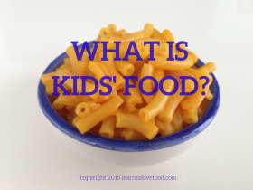 What Is Kids Food